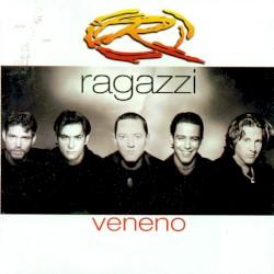 Ragazzi - Veneno