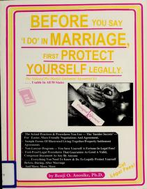 "Cover of: Before you say ""I do"" in marriage, first protect yourself legally 