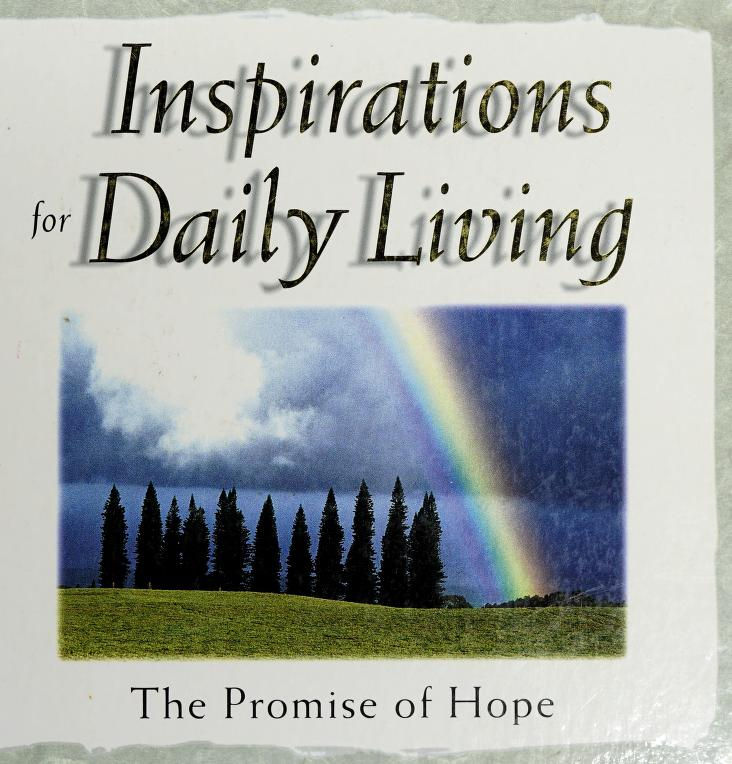 Inspirations for daily living by Wallis C. Metts, Larry James Peacock, Randy Petersen