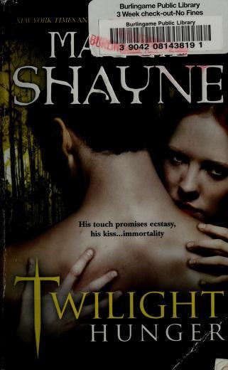 Cover of: Twilight hunger   Maggie Shayne