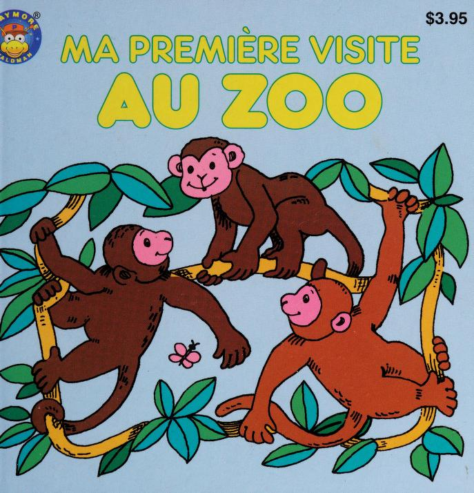 Ma premiere visite au zoo by