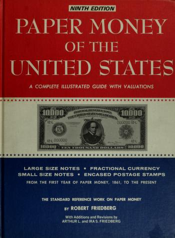 Cover of: Paper money of the United States | Robert Friedberg