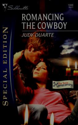 Romancing the Cowboy by Judy Duarte