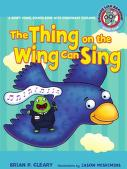 Cover of: The thing on the wing can sing: short vowel sounds & consonant digraphs