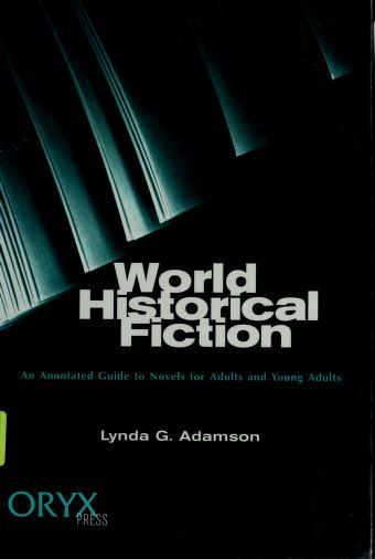 World Historical Fiction by Lynda G. Adamson